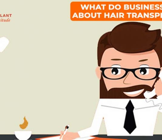 What Do Businessmen Say About Hair Transplantation?