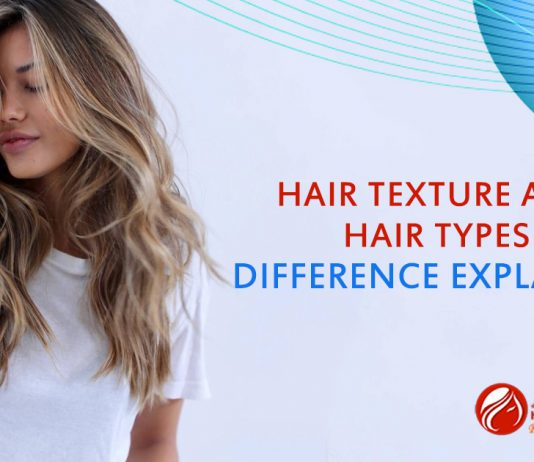 Hair Texture and Hair Types - Difference Explained