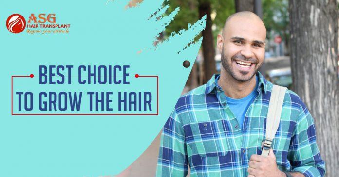 Best choice to grow the hair