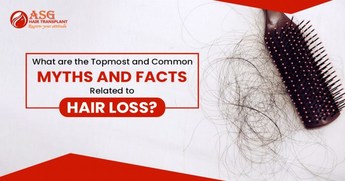 What are the topmost and common Myths and facts related to hair loss