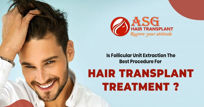 Follicular unit extraction the best procedure